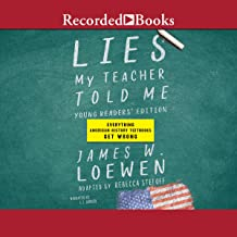 Lies My Teacher Told Me (Young Readers' Edition): Everything American History Textbooks Get Wrong