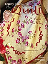 Jenny Haskins New Quilt: Roses For Mary
