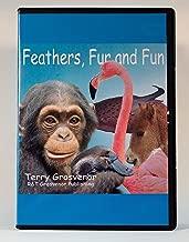 Feathers, Fur and Fun