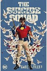 The Suicide Squad Vol. 1: Case Files (Best of Suicide Squad) Kindle Edition