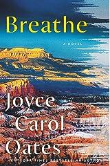 Breathe: A Novel Kindle Edition