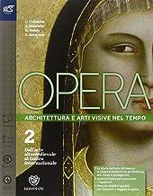 Scaricare Libri Opera. Openbook-Come leggere l'opera d'arte-Extrakit. Per le Scuole superiori. Con e-book. Con espansione online: Opera 2. Openbook-Come leggere ... Con e-book. Con espansione online PDF