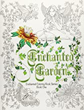Enchanted Garden Coloring Book (Enchanted Coloring Books) (Volume 1)