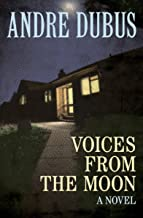 Voices from the Moon: A Novel