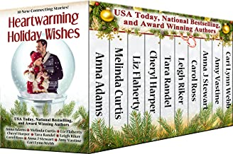 Heartwarming Holiday Wishes: A 10 Story Collection from Heartwarming Christmas Town (Christmas Town 2017)