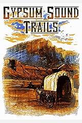 Gypsum Sound Trails Kindle Edition