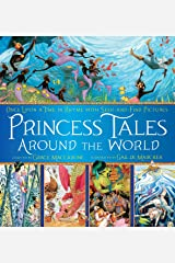 Princess Tales Around the World: Once Upon a Time in Rhyme with Seek-and-Find Pictures Kindle Edition