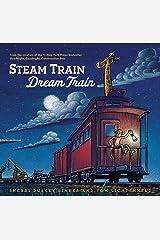 Steam Train, Dream Train Kindle Edition