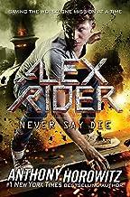 Never Say Die (Alex Rider Book 11)