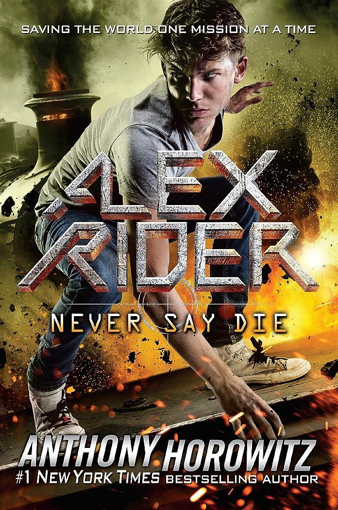 数学中世の上記の頭と肩Never Say Die (Alex Rider Book 11) (English Edition)