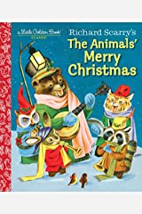 Richard Scarry's The Animals' Merry Christmas (Little Golden Book) Kindle Edition
