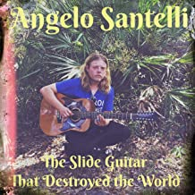The Slide Guitar That Destroyed the World