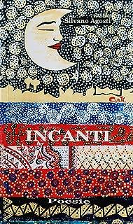 Incanti (Italian Edition)