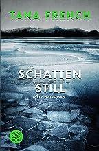 Schattenstill: Kriminalroman (Mordkommission Dublin 4) (German Edition)