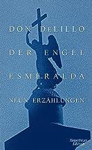 Der Engel Esmeralda: Neun Erzählungen (German Edition)