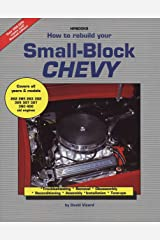 How to Rebuild Your Small-Block Chevy Paperback