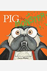 Pig the Monster (Pig the Pug) Kindle Edition