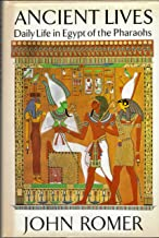 Ancient Lives: Daily Life in Egypt of the Pharaohs