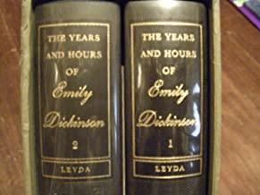 The Years and Hours of Emily Dickinson (2 Volumes)