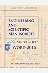 Engineering and Scientific Manuscripts with Microsoft Word 2016 Kindle Edition