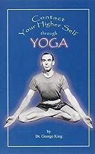 Contact Your Higher Self Through Yoga