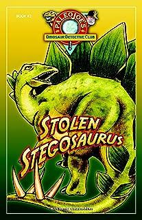 Stolen Stegosaurus (PaleoJoe's Dinosaur Detective Club)