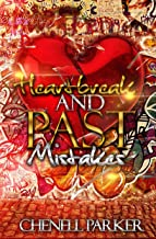 Heartbreak And Past Mistakes