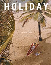 Holiday: The Best Travel Magazine that Ever Was PDF