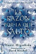 La razón por la que salto (No Ficcion (roca)) (Spanish Edition)