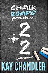 Chalkboard Preacher: 2 + 2 (Vinegar Bend Series Book 4) Kindle Edition