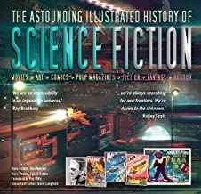 The Astounding Illustrated History of Science Fiction (Inspirations & Techniques)