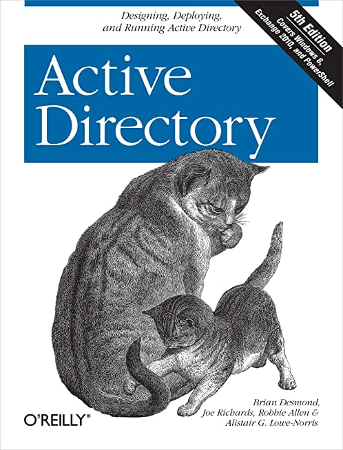 Active Directory: Designing, Deploying, and Running Active Directory (English Edition)