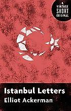 Istanbul Letters (Kindle Single) (A Vintage Short)