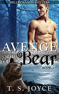 Avenge the Bear (Hells Canyon Shifters Book 3)