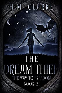 The Dream Thief (The Way to Freedom Series Book 2)