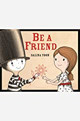 Be a Friend Kindle Edition