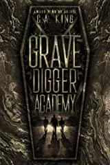 Grave Digger Academy Kindle Edition
