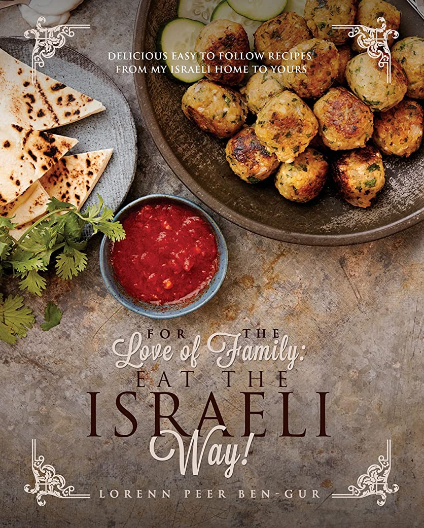 For the Love of Family: Eat the Israeli Way (English Edition)