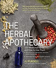 The Herbal Apothecary: 100 Medicinal Herbs and How to Use Them PDF