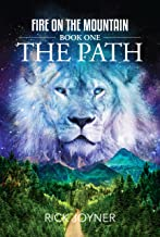 The Path: Fire on the Mountain, Book 1