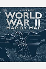 World War II Map by Map Kindle Edition