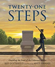 Twenty-One Steps: Guarding the Tomb of the Unknown Soldier