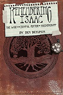 The Niederbipp Trilogy, PLUS Forget-me-notes. Remembering Isaac, Discovering Isaac, Becoming Isaac, Forget-me-notes (Niederbipp Series)