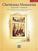 Christmas Memories, Book 1: 8 Early Intermediate to Intermediate Piano Arrangements of the Season's Most Nostalgic Carols (Memories Series)