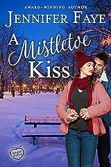 A Mistletoe Kiss (Tangled Charms Book 2) Kindle Edition