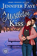 A Mistletoe Kiss (Tangled Charms Book 2)