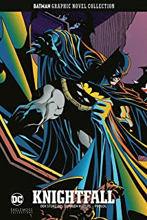 Batman Graphic Novel Collection: Bd. 39: Knightfall - Der Sturz des Dunklen Ritters - Prolog