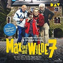 Max und die wilde 7. Das Original-Hörspiel zum Film