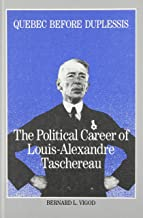 Best louis alexandre taschereau Reviews