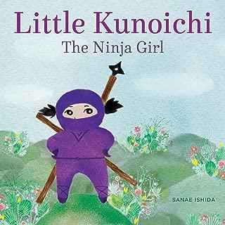 Little Kunoichi the Ninja Girl